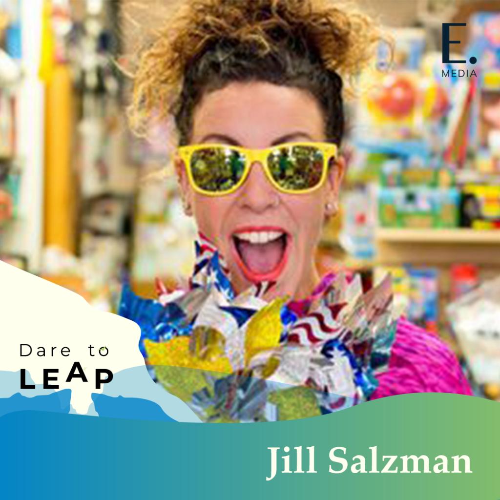 DTL 012   Jill Salzman   Dare to Leap